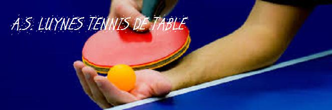 A.S. LUYNES T.T. : site officiel du club de tennis de table de Luynes - clubeo
