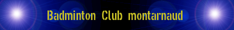 Badminton Club Montarnaud : site officiel du club de badminton de MONTARNAUD - clubeo