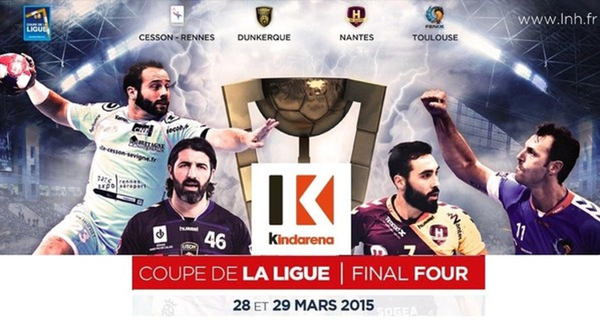 Actualit final four de la coupe de la ligue 2015 club handball saint s bastien sports - Billetterie coupe de la ligue 2015 ...