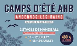 Camps d'été Handball à Andernos (U13 et U15)