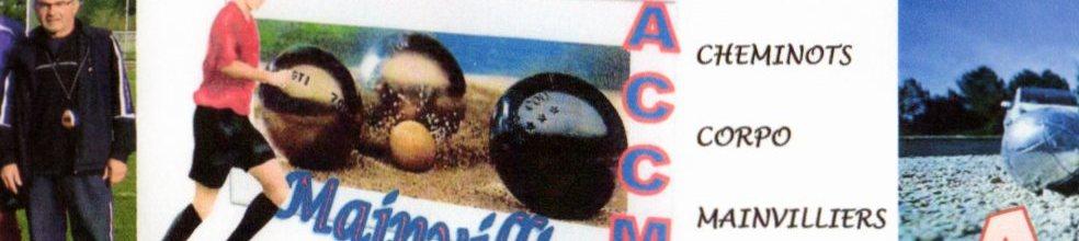 AMICALE CORPO  CHEMINOTS DE MAINVILLIERS : site officiel du club de pétanque de Lucé - clubeo