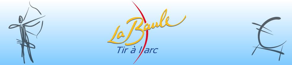 Tir à l'Arc - La Baule-Escoublac : site officiel du club de tir à l'arc de LA BAULE ESCOUBLAC - clubeo