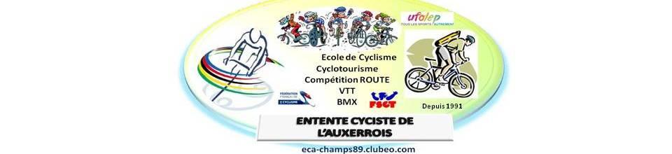 ENTENTE CYCLISTE DE L'AUXERROIS : site officiel du club de cyclisme de CHAMPS SUR YONNE - clubeo