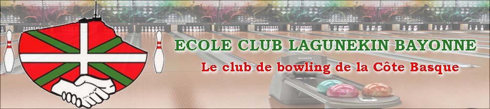 Ecole Club Lagunekin Bayonne : site officiel du club de bowling de Bayonne - clubeo