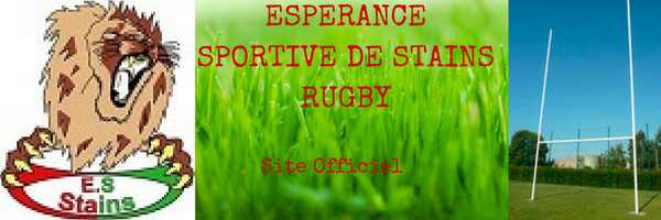 Esperance Sportive de Stains Rugby : site officiel du club de rugby de STAINS - clubeo