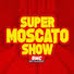 moscato show