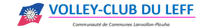 VOLLEY-CLUB DU LEFF : site officiel du club de volley-ball de LANVOLLON - clubeo