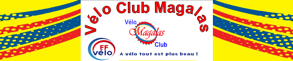 VELO  CLUB  MAGALAS : site officiel du club de cyclisme de MAGALAS - clubeo